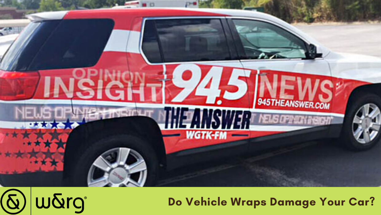 Do Vehicle Wraps Damage Your Car?